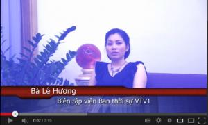 Video Cảm nhận – Bà Lê Hương – Biên tập viên thời sự VTV1