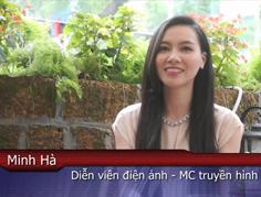 Video – Cảm nhận của diễn viên Minh Hà